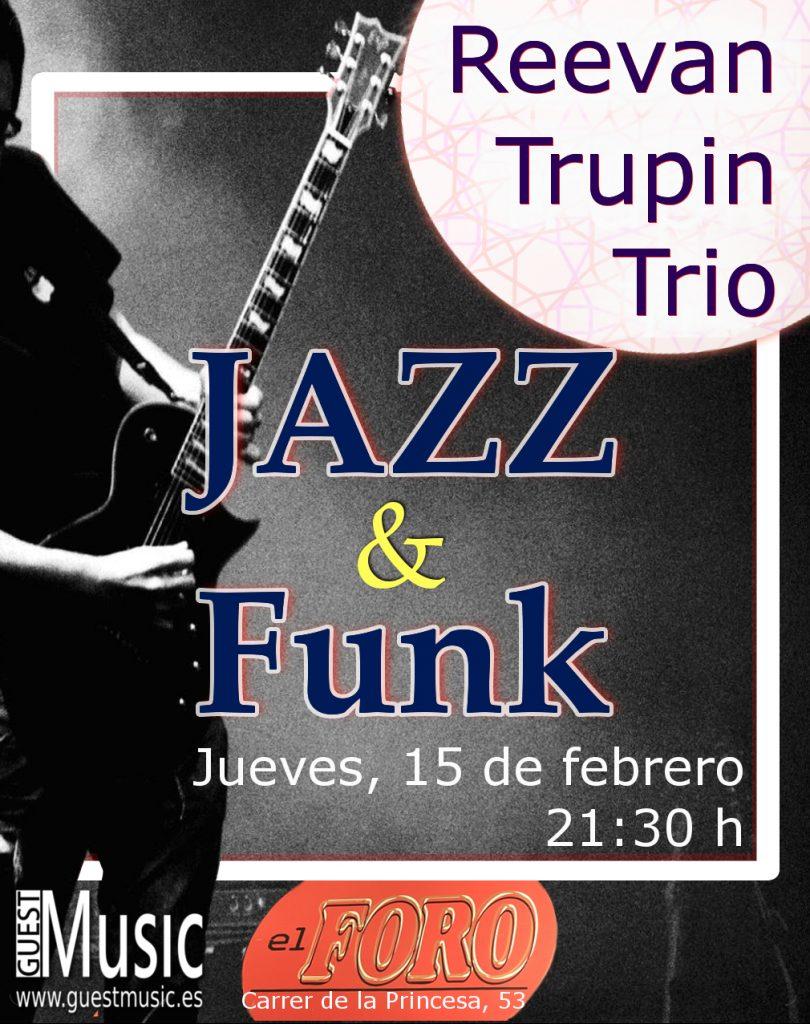 Reevan Trupin Trío - El Foro - Guest Music